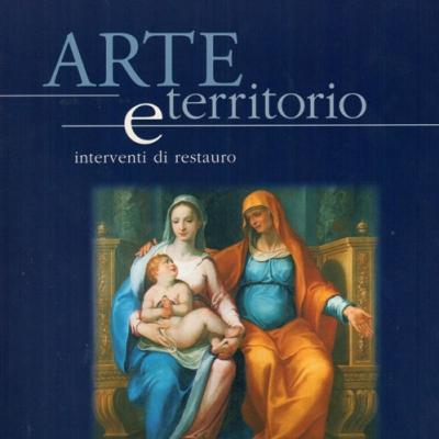 A. Ciccarelli, <i>Arte e territorio. Interventi di restauro 4</i>